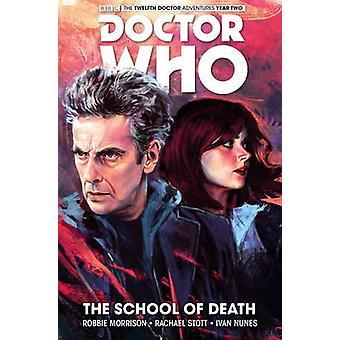 Doctor Who - de twaalfde Doctor - Vol. 4 door Robbie Morrison - Rachael S