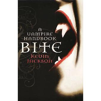 Bite - A Vampire Handbook by Kevin Jackson - 9781846272127 Book