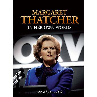 Margaret Thatcher by Iain Dale - 9781849540551 Book