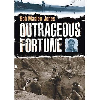 Outrageous Fortune by Bob Maslen-Jones - 9781904445234 Book