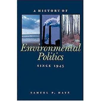 En historia av miljöpolitik sedan 1945 av Samuel P. Hays - 97