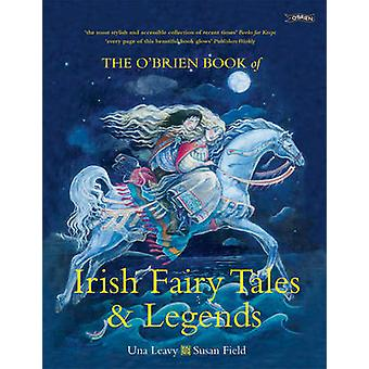 The O'Brien Book of Irish Fairy Tales and Legends by Una Leavy - Susa