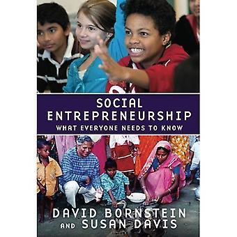 L'entrepreneuriat social: Ce que tout le monde doit savoir