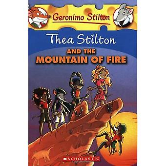 Thea Stilton and the Mountain of Fire (Geronimo Stilton (Numbered Paperback))