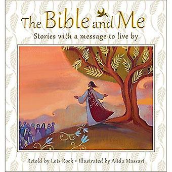 La Biblia y yo: historias con un mensaje para vivir