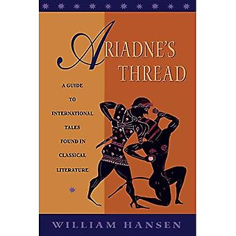 Ariadne's Thread: A Guide to International Tales Found in Classical Literature