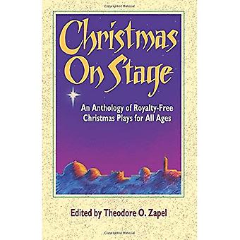 Christmas on Stage: Anthology of Royalty-free Christmas Plays for All Ages