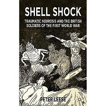 Psychose traumatique: Névrose traumatique et les soldats britanniques de la première guerre mondiale