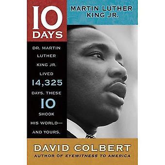 Martin Luther King Jr Martin Luther King Jr. (10 giorni che sconvolsero il mondo)