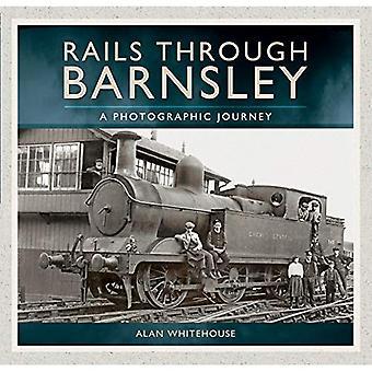 Schienen durch Barnsley: Eine fotografische Reise
