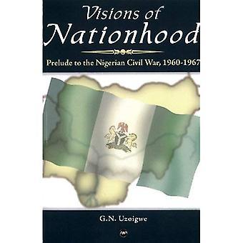 Visioner om nationen: förspel till den nigerianska inbördeskriget 1960-1967