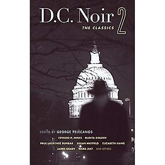 D.C. Noir 2 (Akashic Noir)