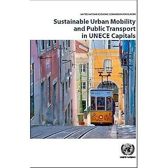 Sustainable Urban Mobility and Public Transport in UNECE Capitals
