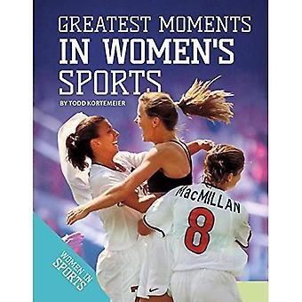 Grootste momenten in vrouwensport (vrouwen in de sport)