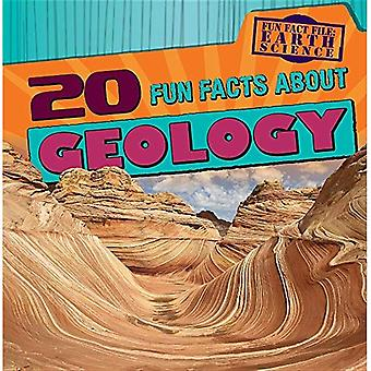 20 Fun Facts about Geology