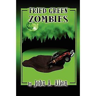 Fried Green Zombies door Allen & John