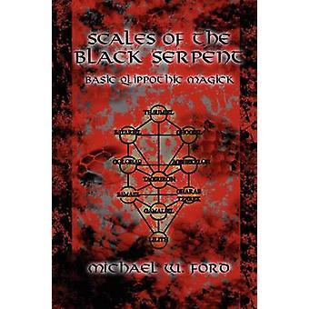 Schalen van de zwarte slang fundamentele Qlippothic Magick door Ford & Michael