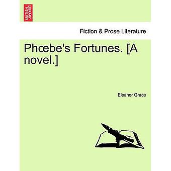 PH Bes Fortunes. A Novel. by Grace & Eleanor
