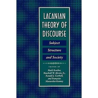 Lacanian teorian diskurssin aihe rakenne ja yhteiskunnan Bracherin & Mark