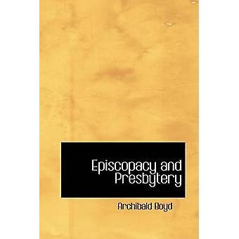 Épiscopat et du presbytère par Boyd & Archibald