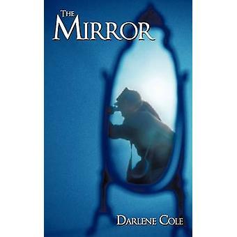 Lo specchio di Cole & Darlene