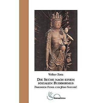 Suche Nach Einem Sozialen Buddhismus door Zotz & Volker sterven