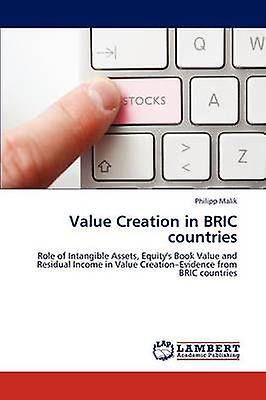 Value Creation in BRIC countries by Malik & Philipp