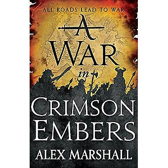A War in Crimson Embers - Book Three of the Crimson Empire by A War in