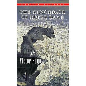 The Hunchback of Notre Dame by Victor Hugo - Lowell Bair - 9780553213