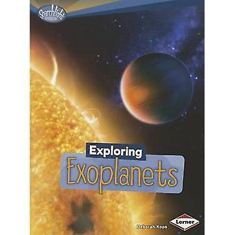 Exploring Exoplanets by Deborah Kops - 9780761378785 Book