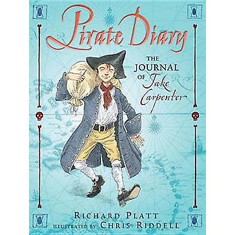 Pirate Diary - The Journal of Jake Carpenter - Cabin Boy by Richard Pl