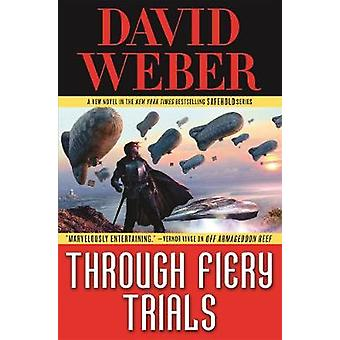 Through Fiery Trials by Through Fiery Trials - 9780765325594 Book