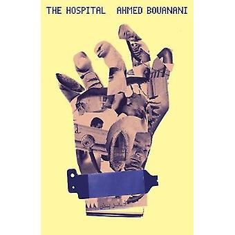 The Hospital by The Hospital - 9780811225762 Book