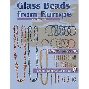 Glass Beads from Europe by Sibylle Jargstorf - 9780887408397 Book