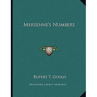 Mersenne's Numbers by Rupert T Gould - 9781163021651 Book