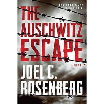 The Auschwitz Escape by Joel C Rosenberg - 9781414336251 Book