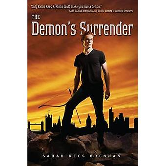 The Demon's Surrender by Sarah Rees Brennan - 9781416963844 Book