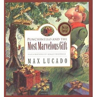 Punchinello and the Most Marvelous Gift (Lucado - Max) Book
