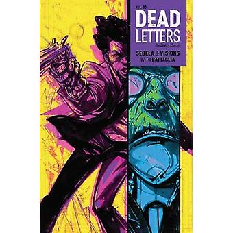 Dead Letters Vol. 3 - Vol. 3 by Christopher Sebela - Chris Visions - 9