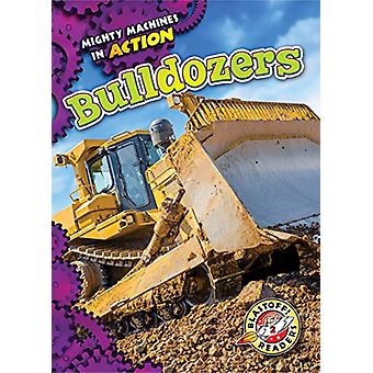 Bulldozers by Chris Bowman - 9781626176010 Book