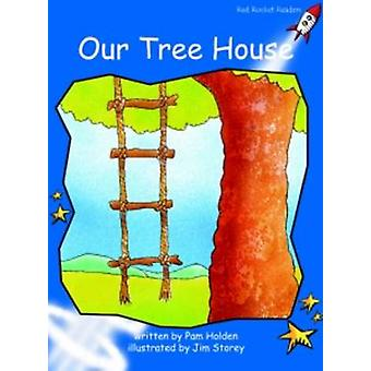 Our Tree House - Early - Level 3 (International edition) by Pam Holden