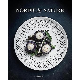 Nordic By Nature - Nordic Cuisine and Culinary Excursions by Nordic By