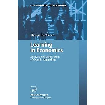 Learning in Economics  Analysis and Application of Genetic Algorithms by Riechmann & Thomas