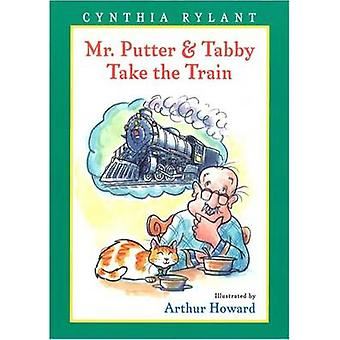 Mr Putter and Tabby Take the Train by Cynthia Rylant - Arthur Howard