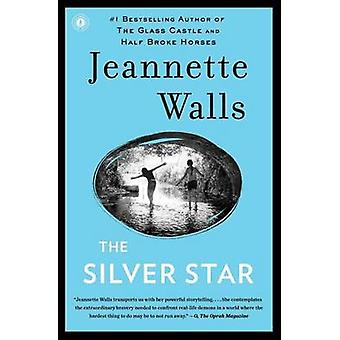 The Silver Star by Jeannette Walls - 9781451661545 Book