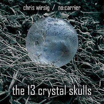 Wirsig, Chris / No: Carrier - 13 krystal kranier [CD] USA import
