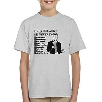 Things Rick Astley Would Never Do Kid's T-Shirt