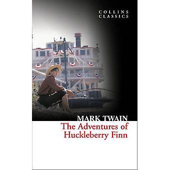 The Adventures of Huckleberry Finn by Mark Twain - 9780007351039 Book