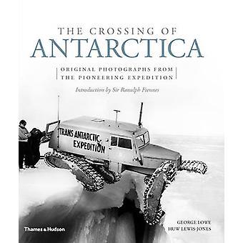 Passage av Antarktis - originalfotografier från den episka Journe