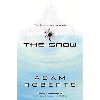 The Snow by Adam Roberts - 9780575076518 Book